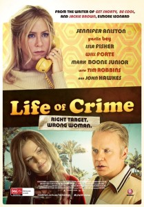 LIFE OF CRIME key art