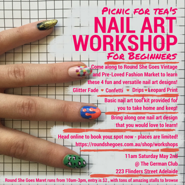 Nail Art Workshop At The Next Adelaide Market Round She Goes